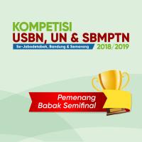 PENGUMUMAN PEMENANG BABAK SEMIFINAL – KOMPETISI USBN, UN & SBMPTN TP 2018-2019           SE-JABODETABEK, BANDUNG & SEMARANG
