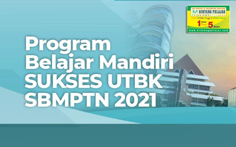 Program Belajar Mandiri SUKSES UTBK SBMPTN 2021