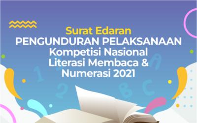 Surat edaran Penundaan Kompetisi Nasional Literasi membaca dan Numerasi Bintang Pelajar 2021
